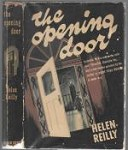 The Opening Door by Helen Reilly (First Edition)