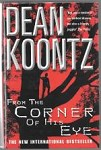From the Corner of His Eye by Dean Koontz (First UK Edition) Signed