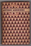 Short Stories of To-Day and Yesterday by Arthur Morrison (First Edition)