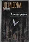 Forever Peace by Joe Haldeman (First Edition)