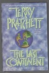 The Last Continent by Terry Pratchett (First edition)