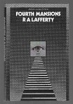 Fourth Mansions by R. A. Lafferty (First Edition)