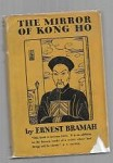 The Mirror Kong Ho by Ernest Bramah (First Edition)