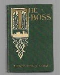 The Boss by Alfred Henry Lewis (First Edition)