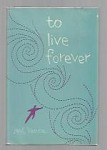 To Live Forever by Jack Vance First Edition