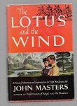 The Lotus and the Wind by John Masters (Second Printing)
