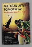 The Year After Tomorrow by Lester del Rey (First Edition)