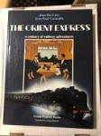 The Orient Express: A Century of Railway Adventures by Jean Des Cars  (1st)