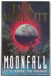 Moonfall -It's Time To Panic by Jack McDevitt  (First UK Edition)