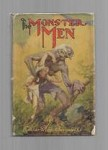 The Monster Men by Edgar Rice Burroughs (Reprint)