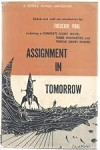 Assignment In Tomorrow by Frederick Pohl (First Edition)