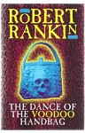 The Dance Of The Voodoo Handbag by Robert Rankin (First Edition)