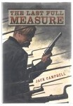 The Last Full Measure by Jack Campbell (First Edition)