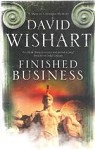 Finished Business by David Wishart (First Edition)