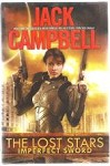 The Lost Stars Imperfect Sword by Jack Campbell (First Edition)