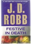 Festive In Death by J.D. Robb (First Edition)