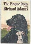 The Plague Dogs by Richard Adams (Third Printing) Signed