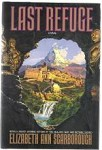 Last Refuge by Elizabeth Ann Scarborough (First Edition)