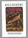 Killdozer! Vol. III: The Complete Stories of Theodore Sturgeon by Paul Williams
