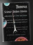 Famous Science Fiction Stories by Raymond J. Healy J. Francis McComas Robert Heinlein Issac Asimov Alfred  Bester Fredric Brown