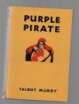Purple Pirate by Talbot Mundy (First Edition)