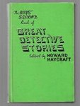 Great Detective Stories by Howard Haycraft (Reprint)