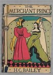 The Merchant Prince by H. C. Bailey (First Edition)