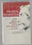 The Real Robert Louis Stevenson by Rev. Terence L. Connolly (1st)