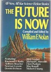 The Future Is Now by William F. Nolan (First Edition) Signed