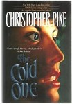 The Cold One by Christopher Pike (Review Copy)