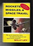 Rockets, Missiles, & Space Travel by Willy Ley (Sixth Printing)