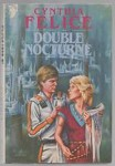 Double Nocturne by Cynthia Felice (First Edition) Signed