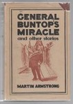 General Buntop's Miracle and Other Stories by Martin Armstrong (First Printing)