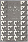 Dimensions of Science Fiction by William Sims (First Edition)