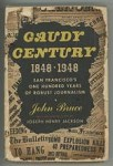Gaudy Century 1848- 1948 by John Bruce (First Edition) Signed