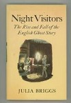Night Visitors: The Rise and Fall of the English Ghost Story by Julia Briggs