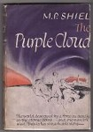 The Purple Cloud by M.P. Shiel (First World Publishing Edition)