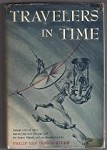 Travelers in Time by Philip Van Doren Stern (First Edition)