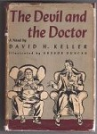 The Devil and the Doctor by David H. Keller (First Edition)