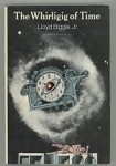 The Whirligig of Time by Lloyd Biggle, Jr.