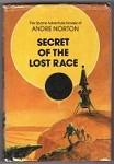 Secret of the Lost Race by Andre Norton (First Printing) Signed