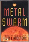 Metal Swarm by Kevin J. Anderson (First Edition) Signed