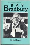 Ray Bradbury: Twayne's Unites States Authors Series by David Mogen