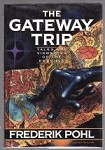 The Gateway Trip by Frederik Pohl (First Edition) Signed