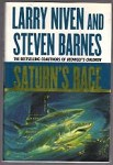 Saturn's race by Larry Niven & Steven Barnes (First Edition)
