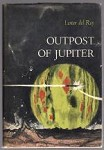 Outpost of Jupiter by Lester del Rey (First Edition)