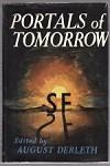 Portals of Tomorrow by August Derleth (First Edition)