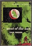 West of the Sun by Edgar Pangborn (First Edition)