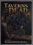 Taverns of the Dead by Kealan Patrick Burke (Limited First Edition)