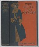 Who Killed Lady Poynder? by Richard Marsh (First Edition)